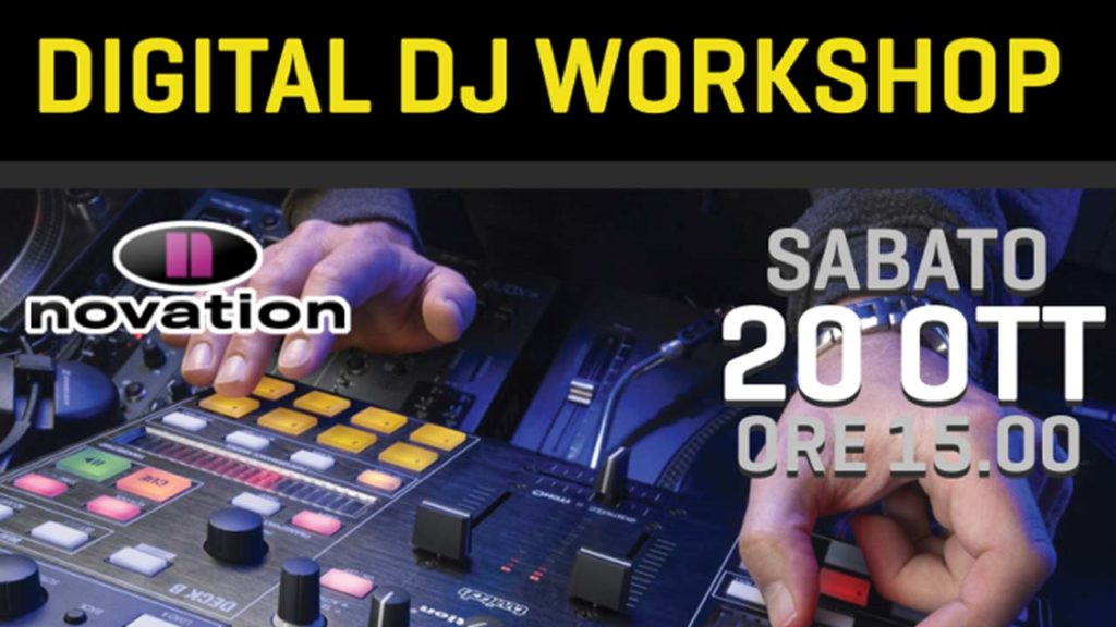 Sab 20/10: Digital DJ Workshop Novation Twitch